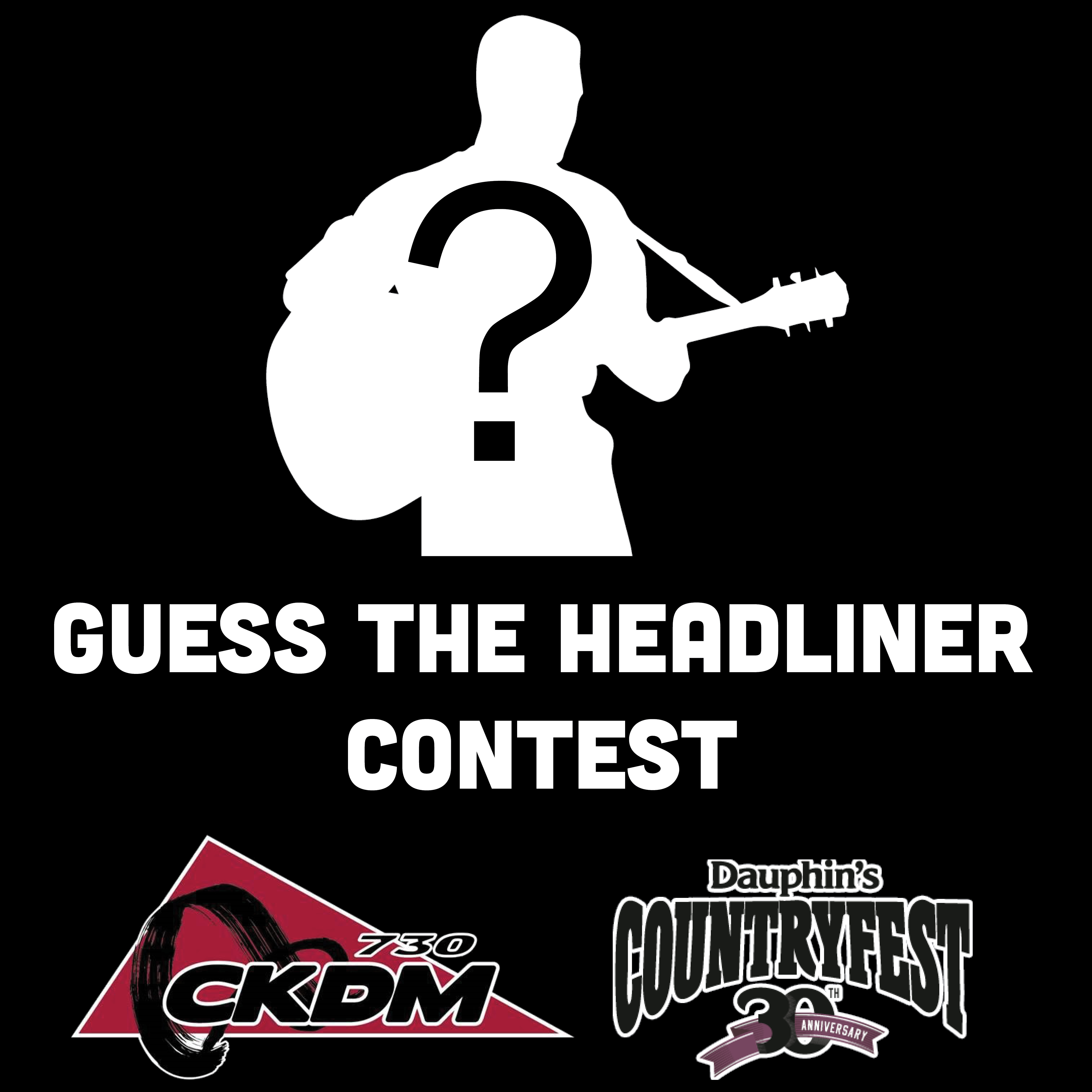 GuessTheHeadliner Contest DauphinsCountryfest 730CKDM 2018Sept14th 16th PromoLogo001