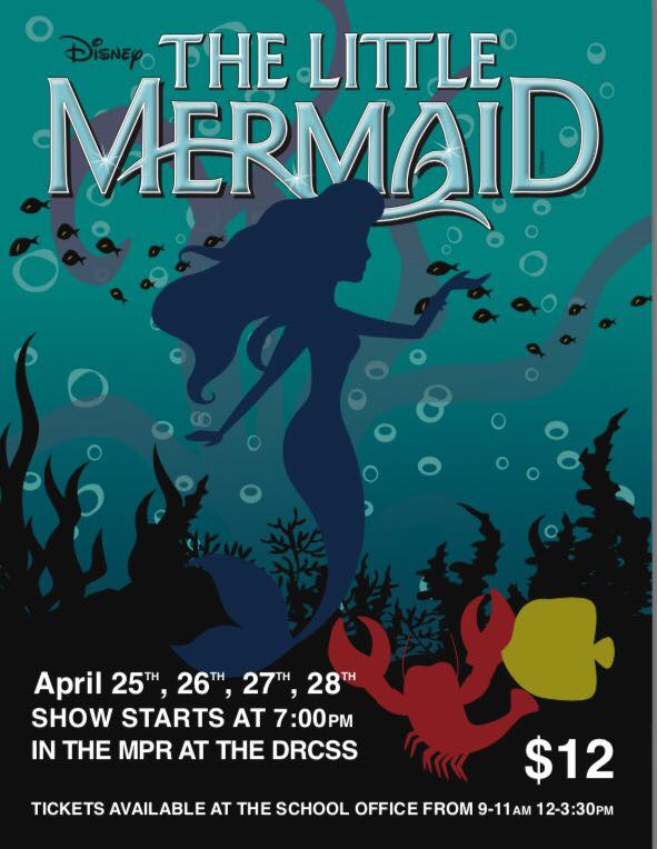 TheLittleMermaid DRCSS DramaProduction 2018 Apr25 28 Notice001