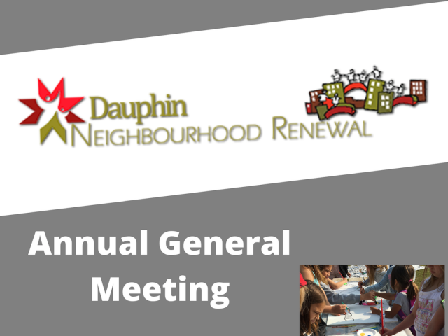 Dauphin Neighbourhood Renewal Corporation Hosting AGM Today