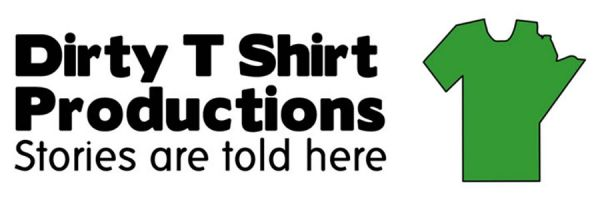 Dirty T Shirt Productions