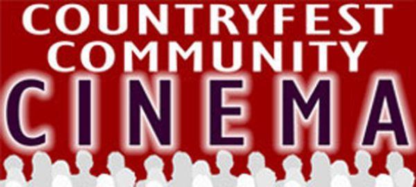 Countryfest Community Cinema