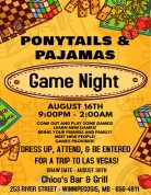 PonytailsAndPajamas_GameNight_ChicosBarAndGrill_TheMosseyRiverInn_WinnipegosisMB_2019-08-16_Notice001.jpg